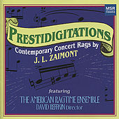 Prestidigitations: Contemporary Concert Rags by JL Zaimont by Various Artists