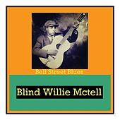 Bell Street Blues by Blind Willie McTell