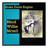 Broke Down Engine de Blind Willie McTell