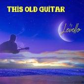 This Old Guitar de Levello