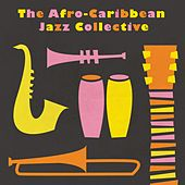 The Afro-Caribbean Jazz Collective de The Afro-Caribbean Jazz Collective