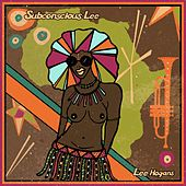 Subconscious-Lee by Lee Hogans