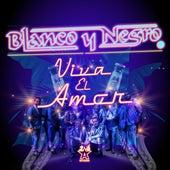 Vive el Amor by Blanco y Negro