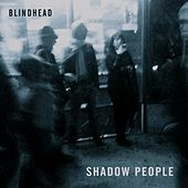 Shadow People von Blindhead