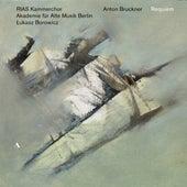 Bruckner: Works by RIAS Kammerchor