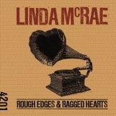 Rough Edges & Ragged Hearts di Linda McRae