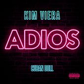 Adios by Kim Viera