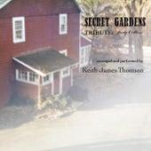 Secret Gardens by Keith James Thomson