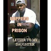 A Letter to My Daughter by Rappers in Prison