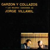 Y las Mejores Canciones de Jorge Villamil de Garzon Y Collazos