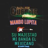 Mambo Lupita de Banda El Quelite De Mazatlán Sinaloa