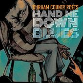 Hand Me Down Blues by Durham County Poets