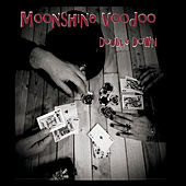 Double Down de Moonshine Voodoo