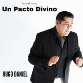 Un Pacto Divino de Hugo Daniel
