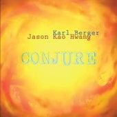 Conjure von Jason Kao Hwang