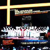 The Lord Is My Light de The New Jerusalem Baptist Church Choir
