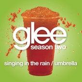 Singing In The Rain / Umbrella (Glee Cast Version featuring Gwyneth Paltrow) by Glee Cast