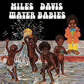 Water Babies by Miles Davis