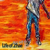 Deal Wit' It by Life of Zhae