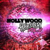 Hollywood Hairspray, Vol. 8 by Various Artists