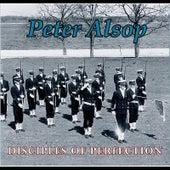 Disciples of Perfection de Peter Alsop