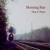 One N' Done di Morning Star