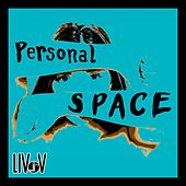 Personal Space by Liv V