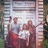 Rogue Chapel by The Family Band KC
