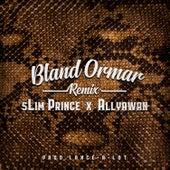 Bland Ormar (Remix) by Slim Prince