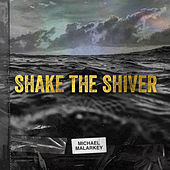 Shake The River von Michael Malarkey