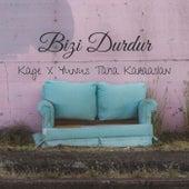 Bizi Durdur (feat. Yunus Taha Karaaslan) by Kage