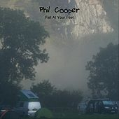 Fall at Your Feet von Phil Cooper