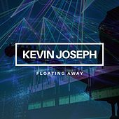 Floating Away by Kevin Joseph