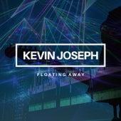 Floating Away van Kevin Joseph