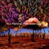 Ghost Land de The Marshall Pass