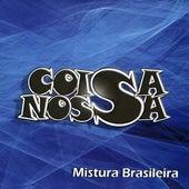Mistura Brasileira de Banda Coisa Nossa