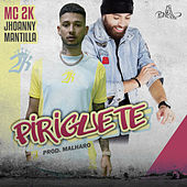 Piriguete by Jhoanny Mantilla Mc 2k