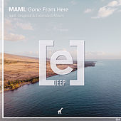 Gone From Here by Maml