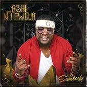 Ashi Nthwela di DJ Sum Body