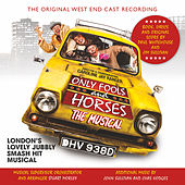 Only Fools and Horses: The Musical (Original West End Cast Recording) de Original West End Cast of Only Fools and Horses