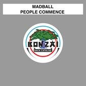 People Commence von Madball