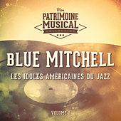 Les Idoles Américaines Du Jazz: Blue Mitchell, Vol. 1 de Blue Mitchell