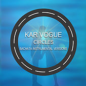 Circles (Bachata Instrumental Versions) von Kar Vogue