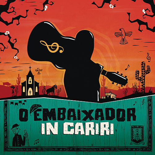O Embaixador in Cariri (Ao Vivo) de Gusttavo Lima