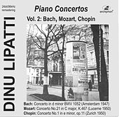 Bach, Mozart & Chopin: Piano Concertos (Live) von Dinu Lipatti