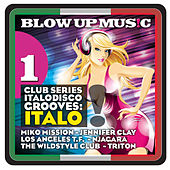 Blow Up Disco, Vol.1 - Club Series Italodisco Grooves von Various Artists