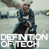 Definition of Tech by Various Artists