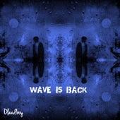 Wave Is Back von Olaadboy