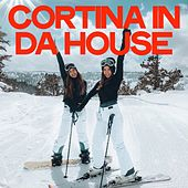 Cortina in Da House (House Music Made In Italy) de Various Artists