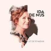 Uit De Schaduw by Ida de Nijs